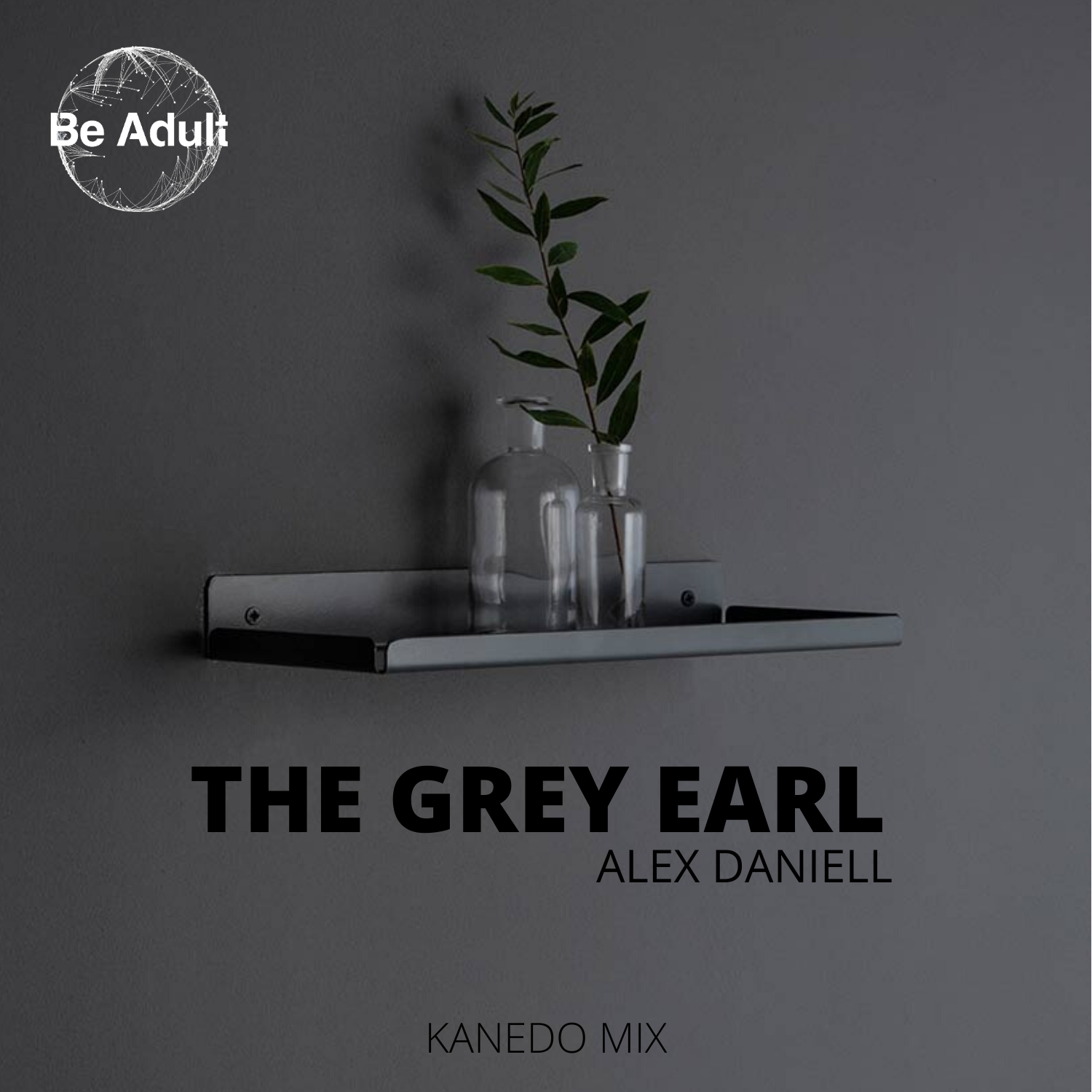 The Grey Earl Kanedo Mix